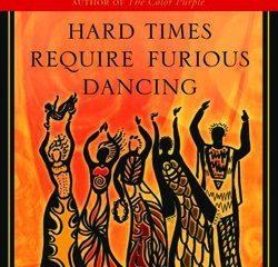 Hard-Times-Require-Furious-Dancing-Alice-Walker