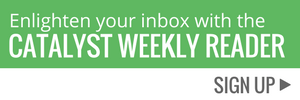 Catalyst Weekly Reader sign up